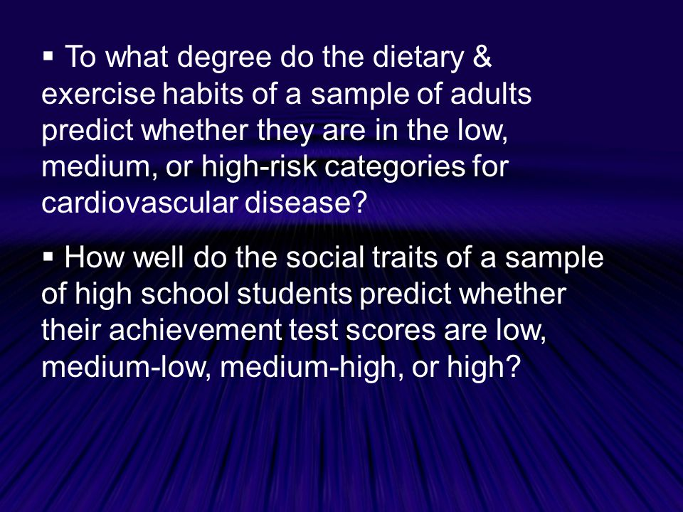To what degree do the dietary & exercise habits of a sample of adults predict whether they are in the low, medium, or high-risk categories for cardiovascular disease