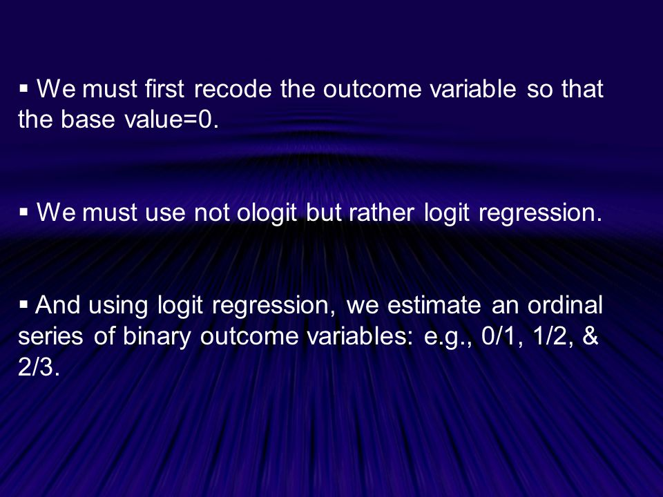 We must first recode the outcome variable so that the base value=0.