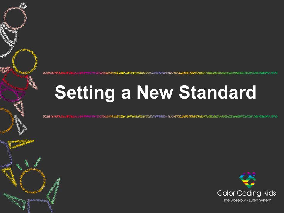 Setting a New Standard