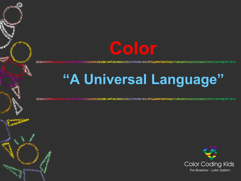 Color A Universal Language