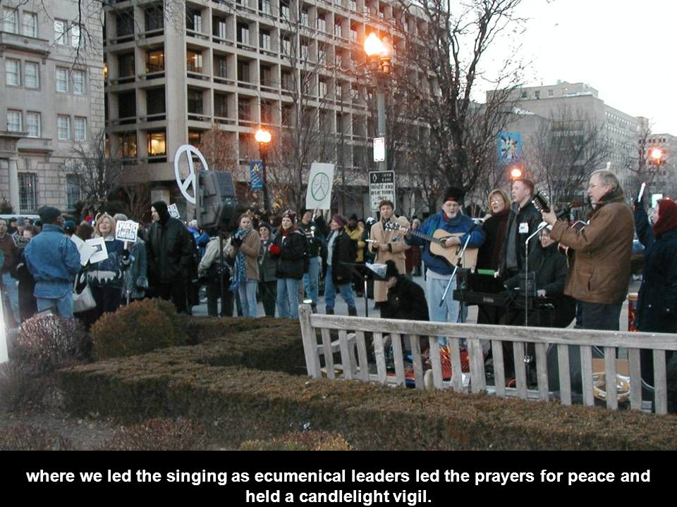 where we led the singing as ecumenical leaders led the prayers for peace and held a candlelight vigil.