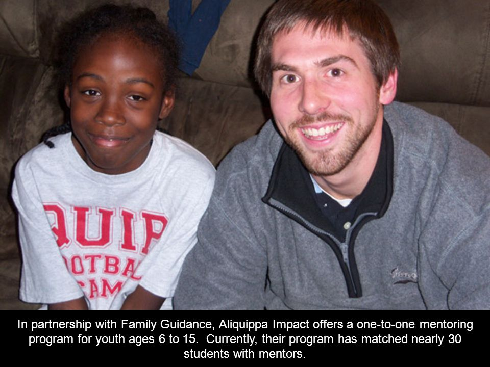 In partnership with Family Guidance, Aliquippa Impact offers a one-to-one mentoring program for youth ages 6 to 15.