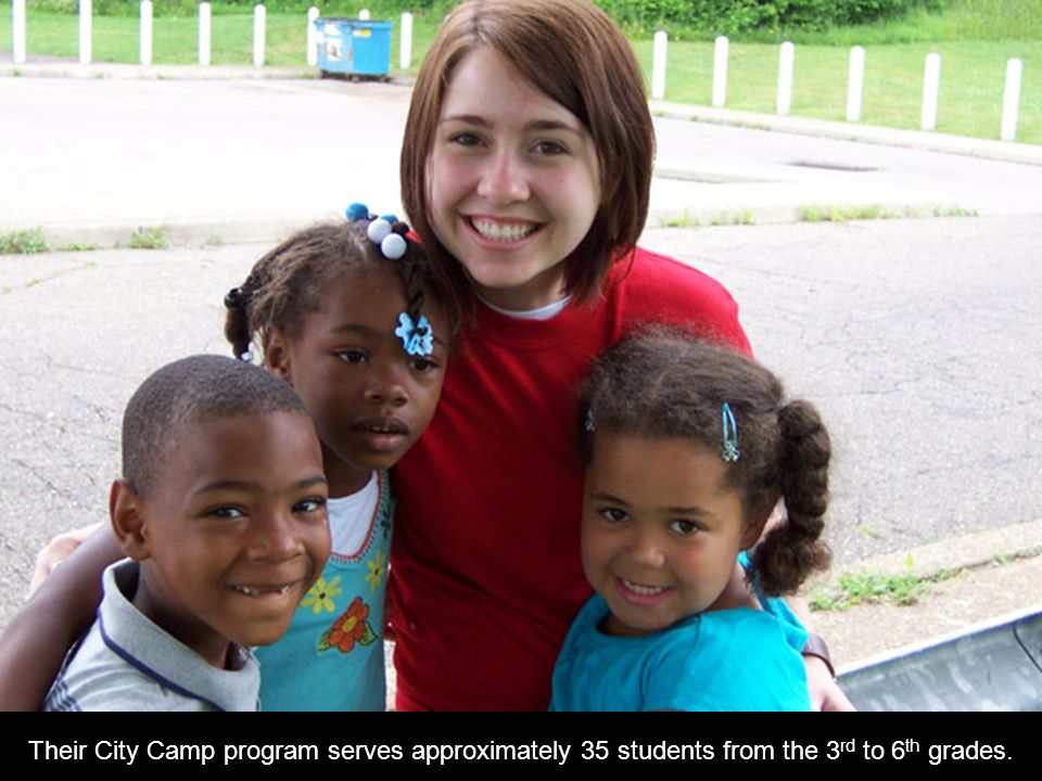 Their City Camp program serves approximately 35 students from the 3rd to 6th grades.
