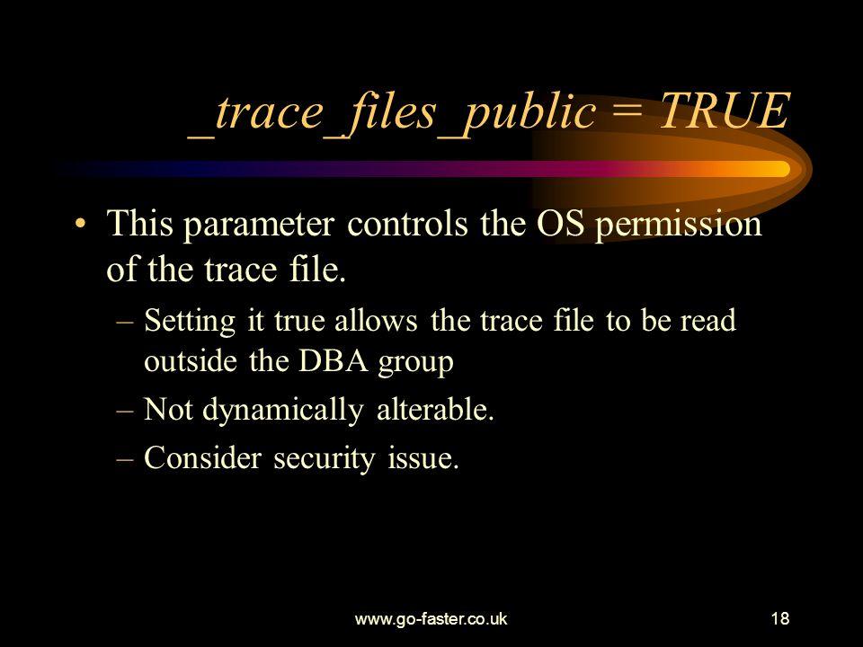 _trace_files_public = TRUE