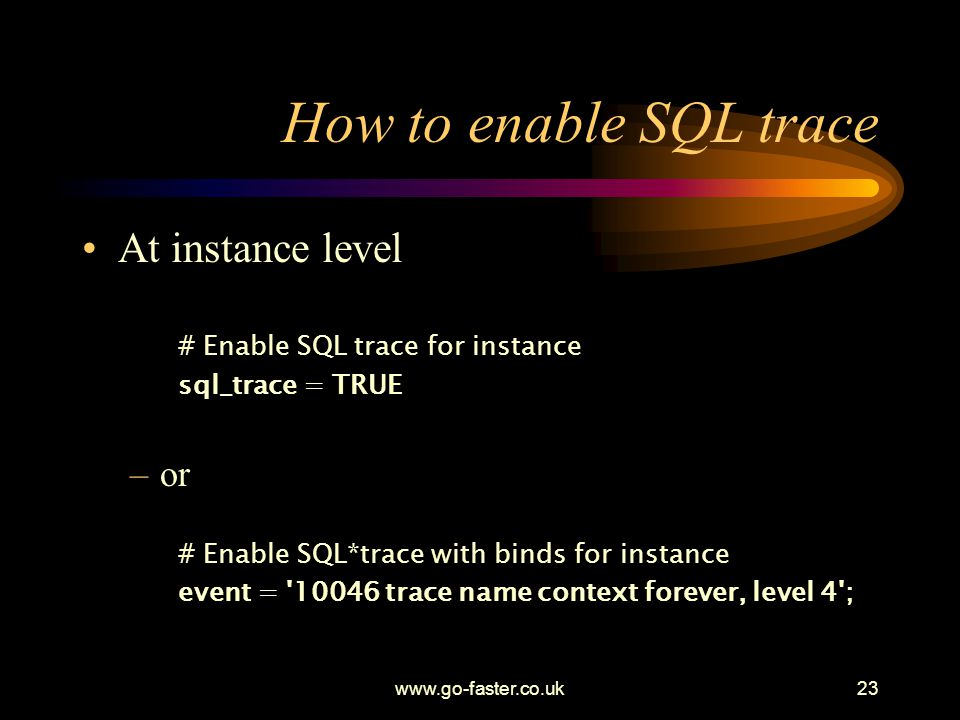 How to enable SQL trace At instance level or