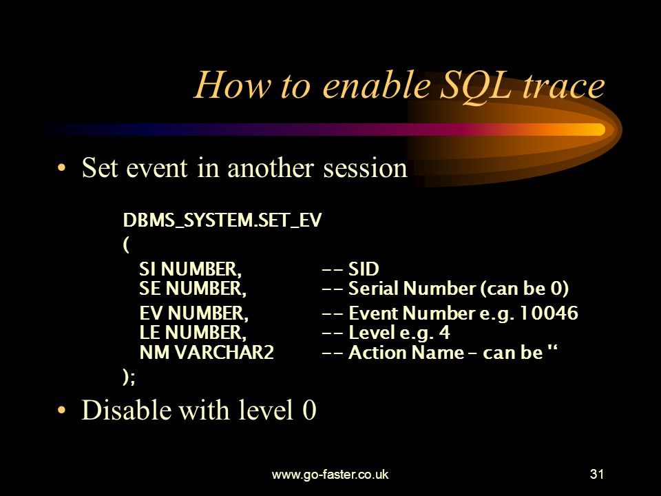 How to enable SQL trace Set event in another session