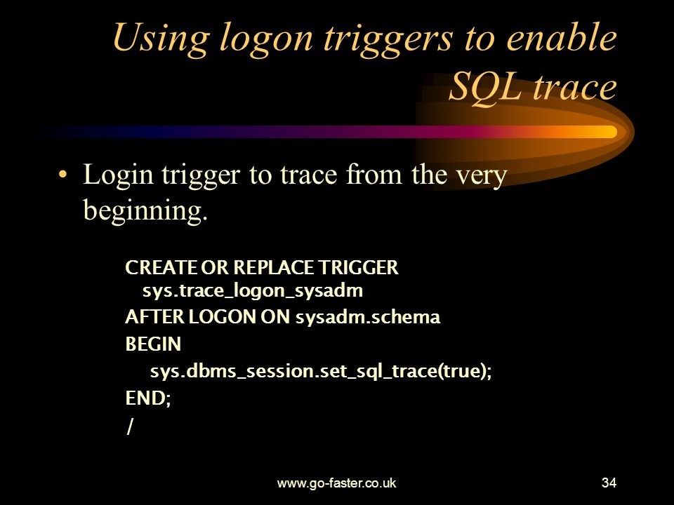 Using logon triggers to enable SQL trace