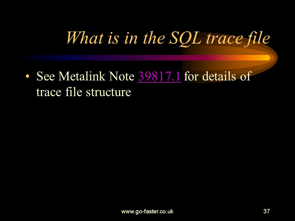 What is in the SQL trace file