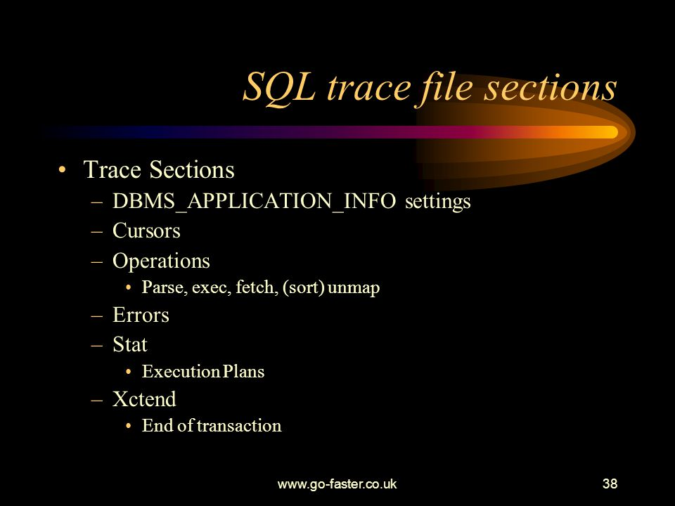 SQL trace file sections