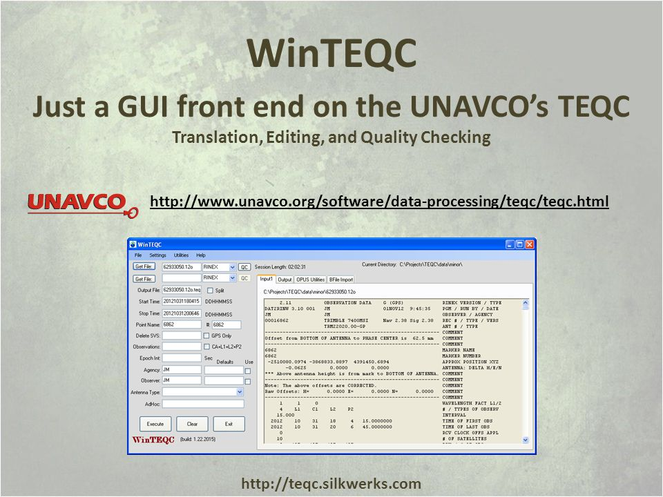 WinTEQC Just a GUI front end on the UNAVCO's TEQC