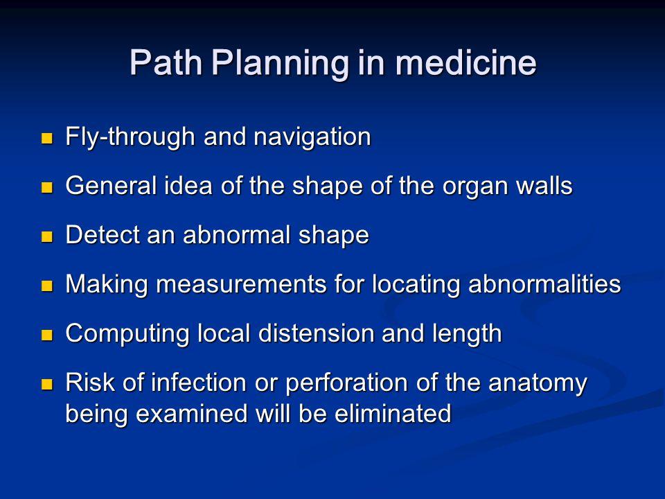 Path Planning in medicine