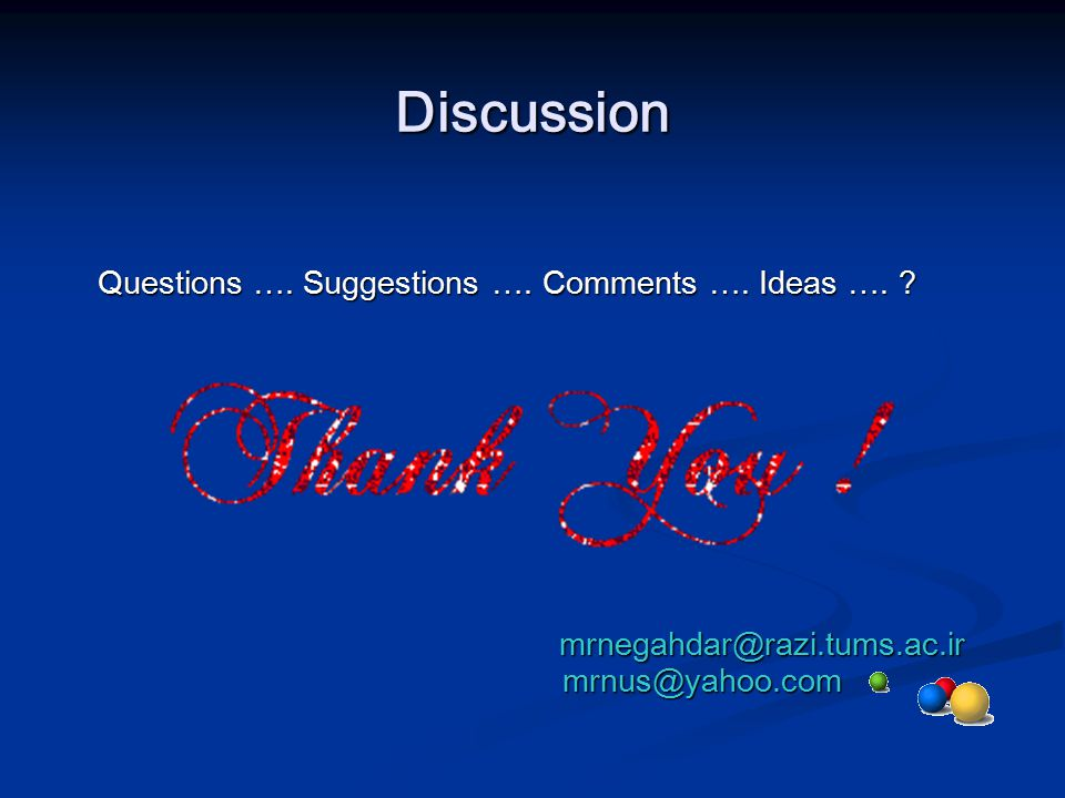 Discussion mrnegahdar@razi.tums.ac.ir mrnus@yahoo.com