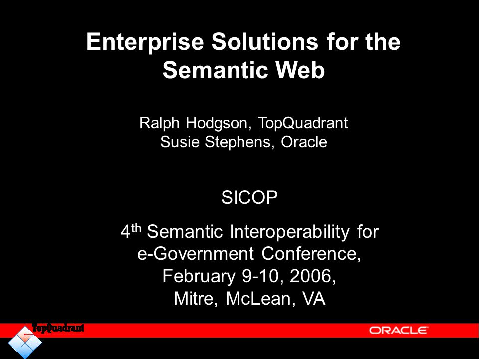 Enterprise Solutions for the Semantic Web