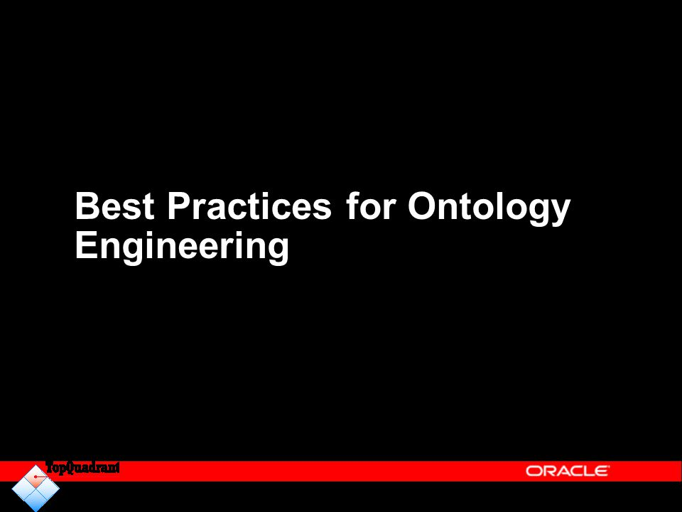 Best Practices for Ontology Engineering