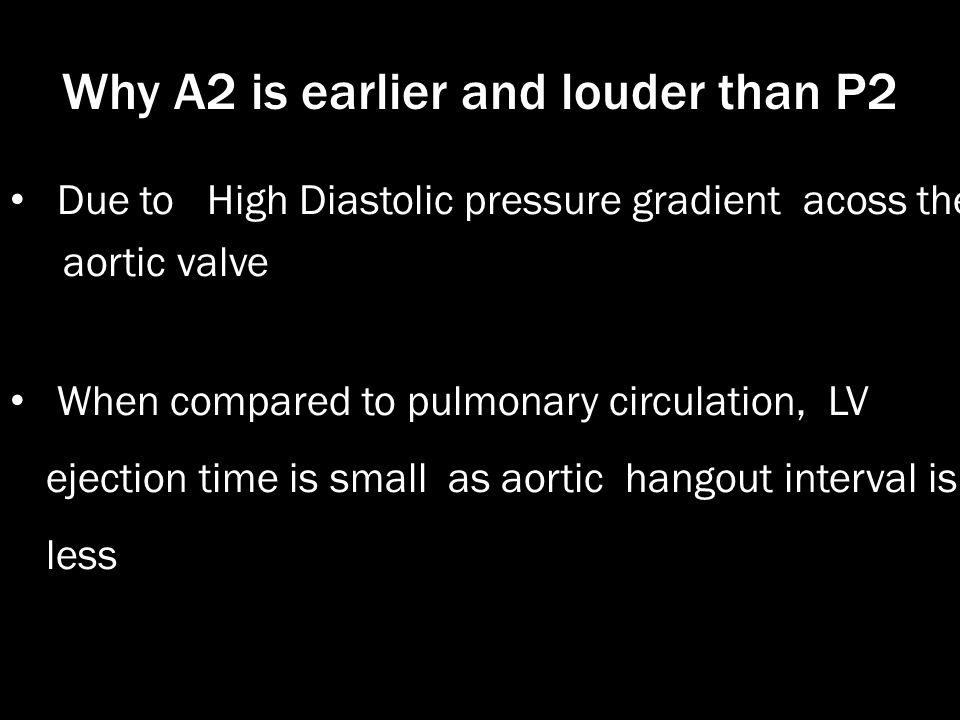 Why A2 is earlier and louder than P2