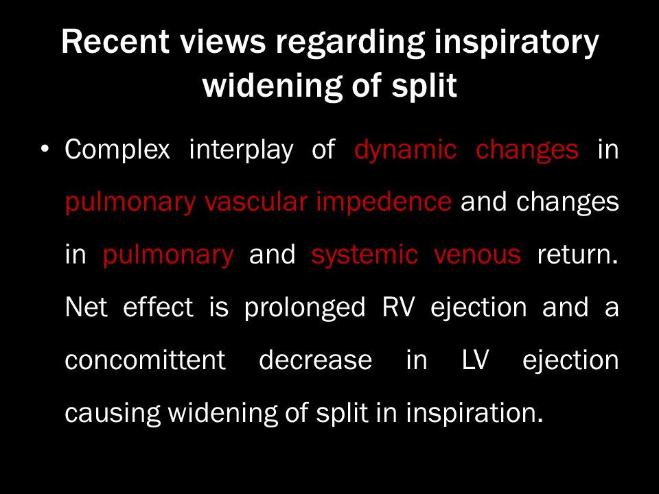 Recent views regarding inspiratory widening of split