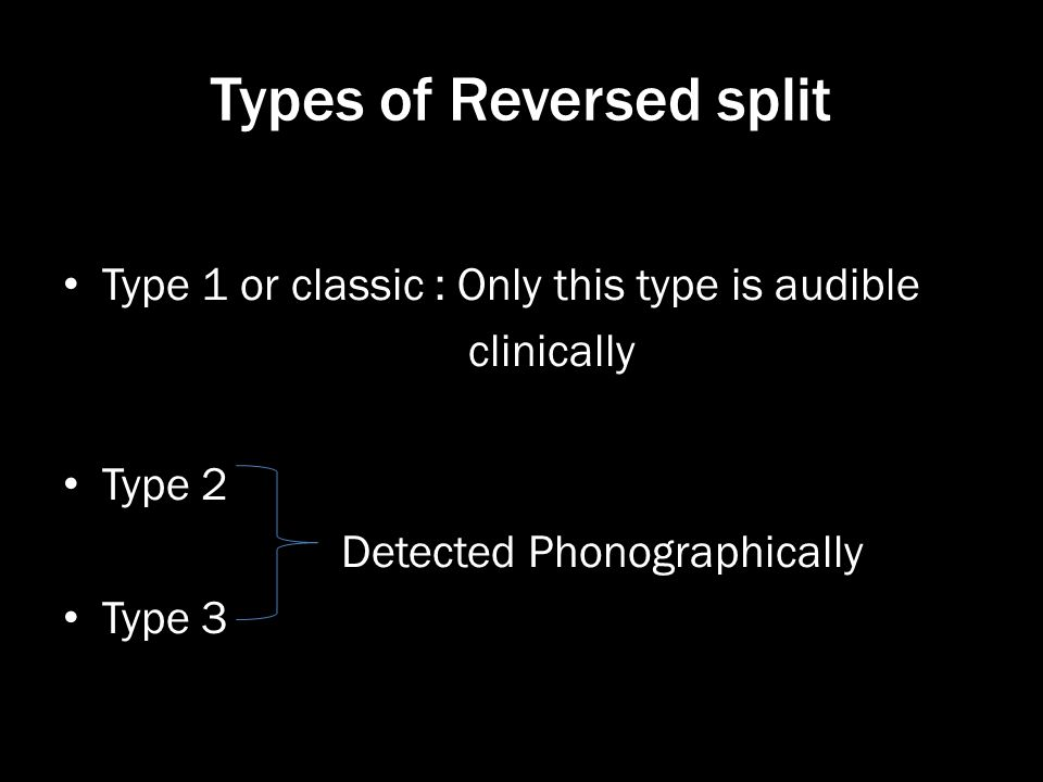 Types of Reversed split