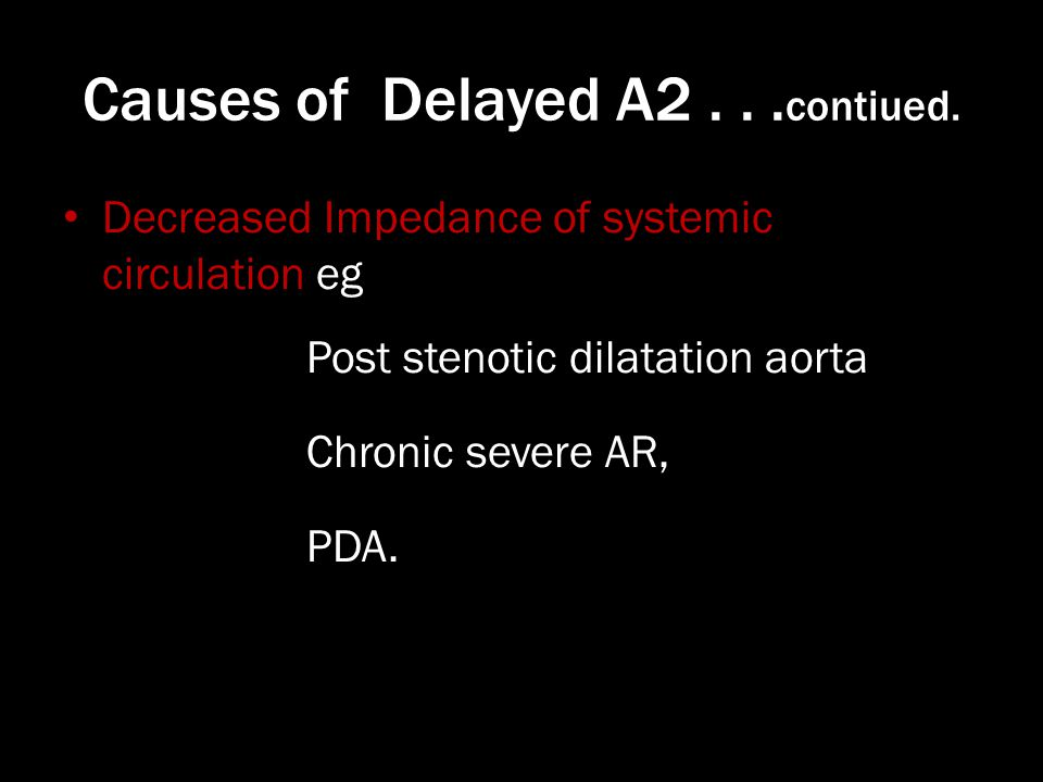 Causes of Delayed A contiued.