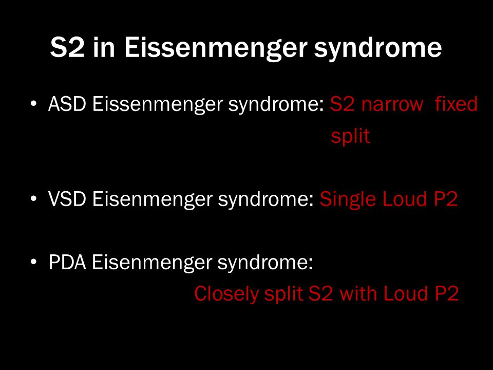 S2 in Eissenmenger syndrome