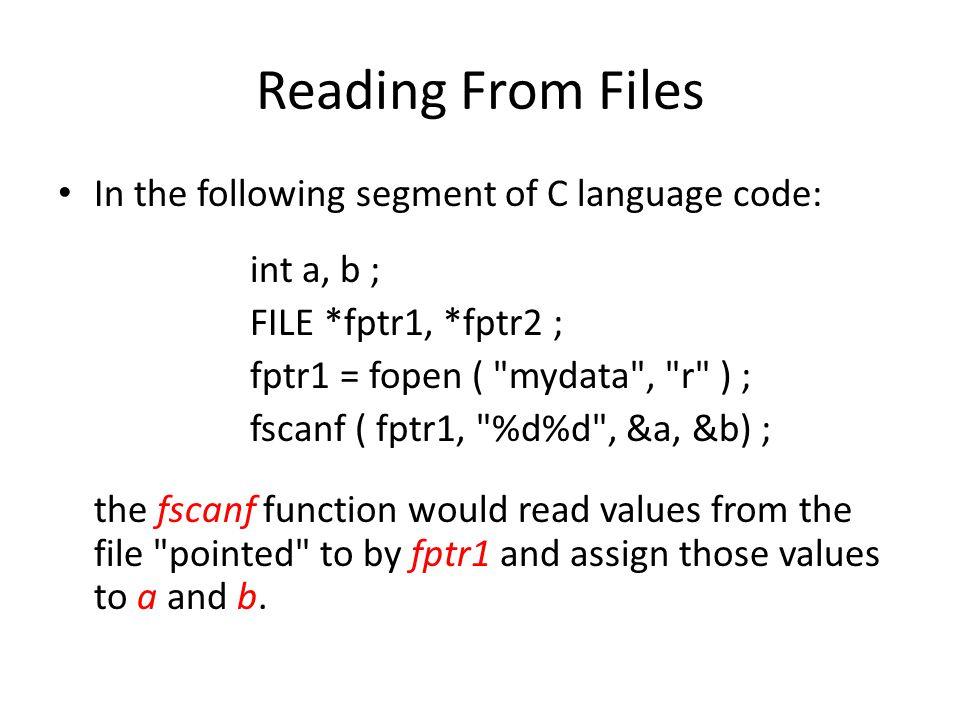 Reading From Files In the following segment of C language code: