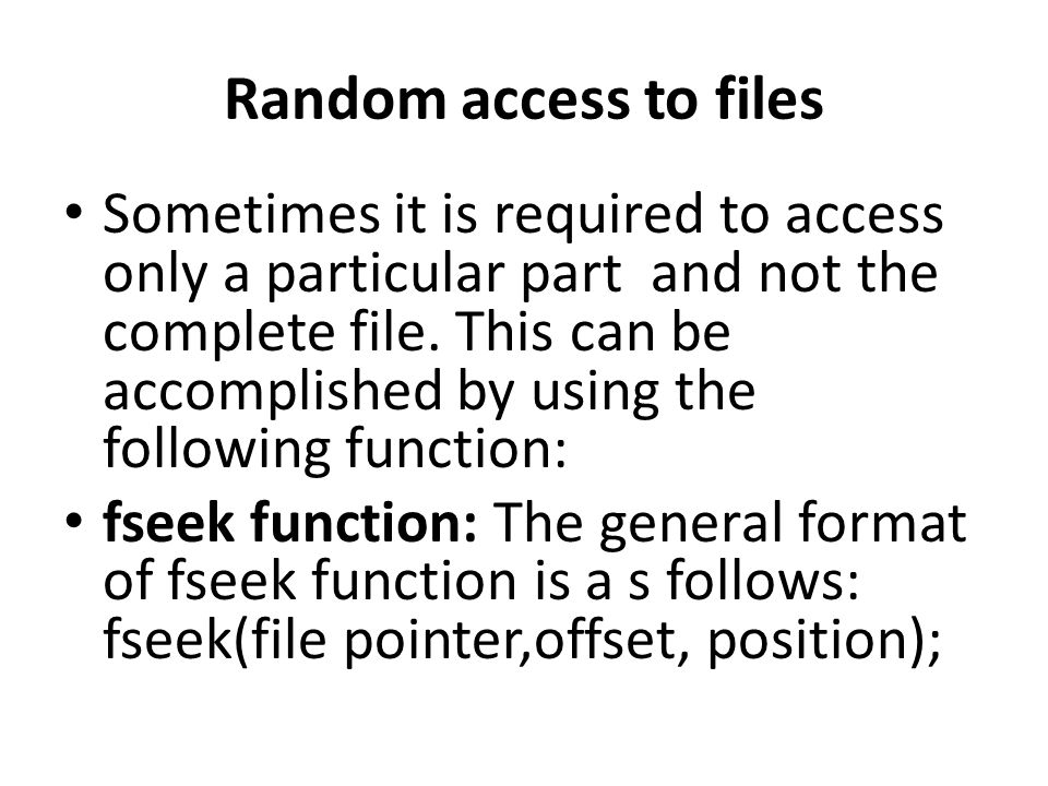 Random access to files