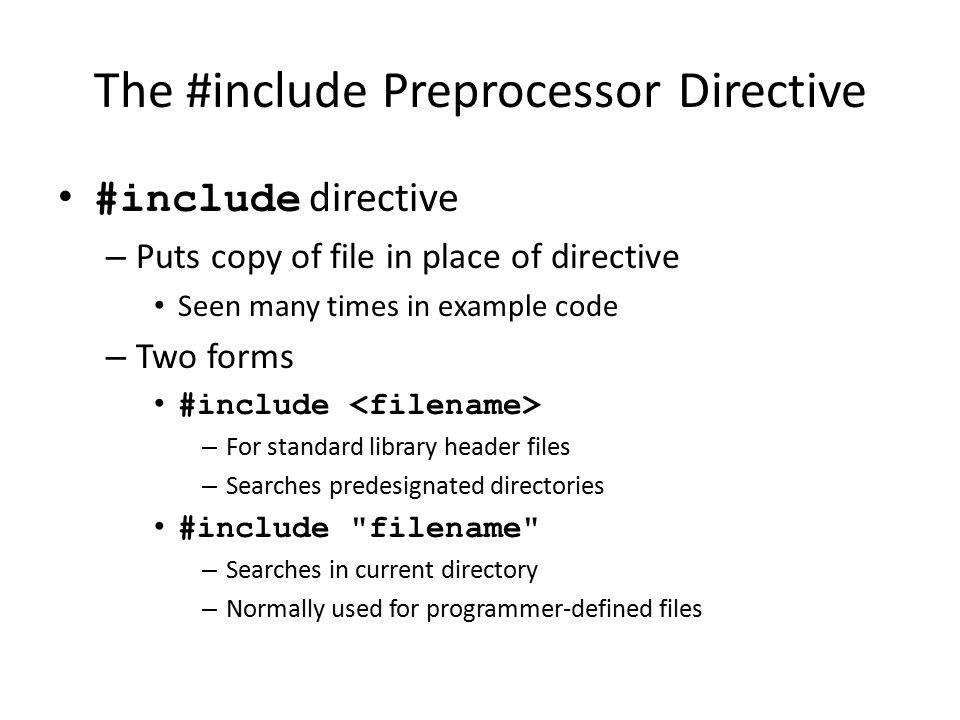 The #include Preprocessor Directive