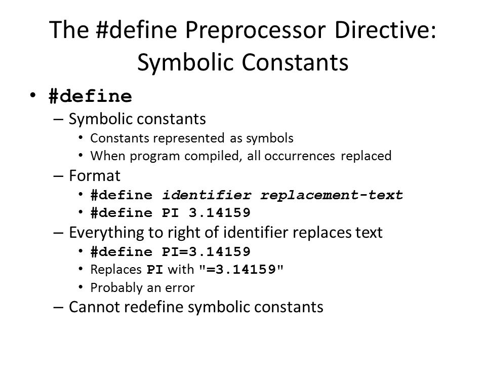 The #define Preprocessor Directive: Symbolic Constants