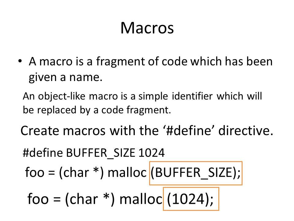 Macros foo = (char *) malloc (1024);