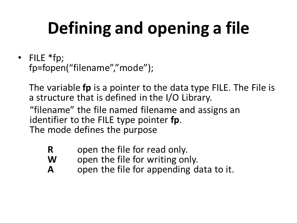 Defining and opening a file