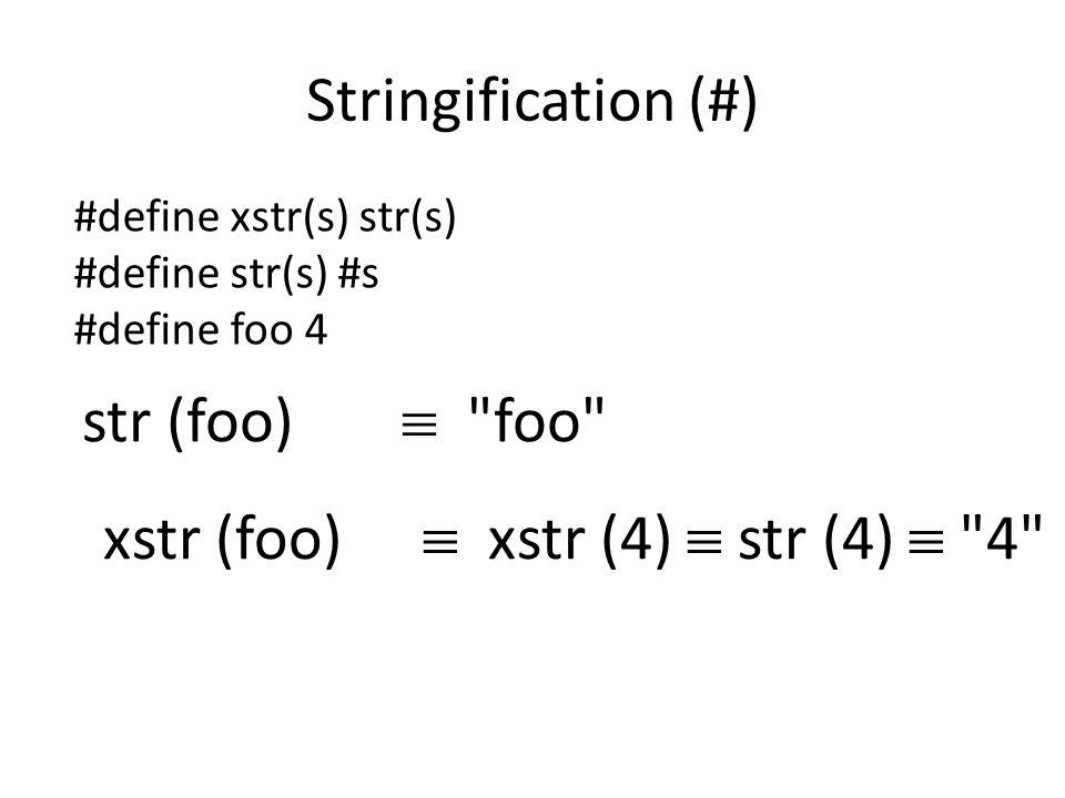xstr (foo)  xstr (4)  str (4)  4