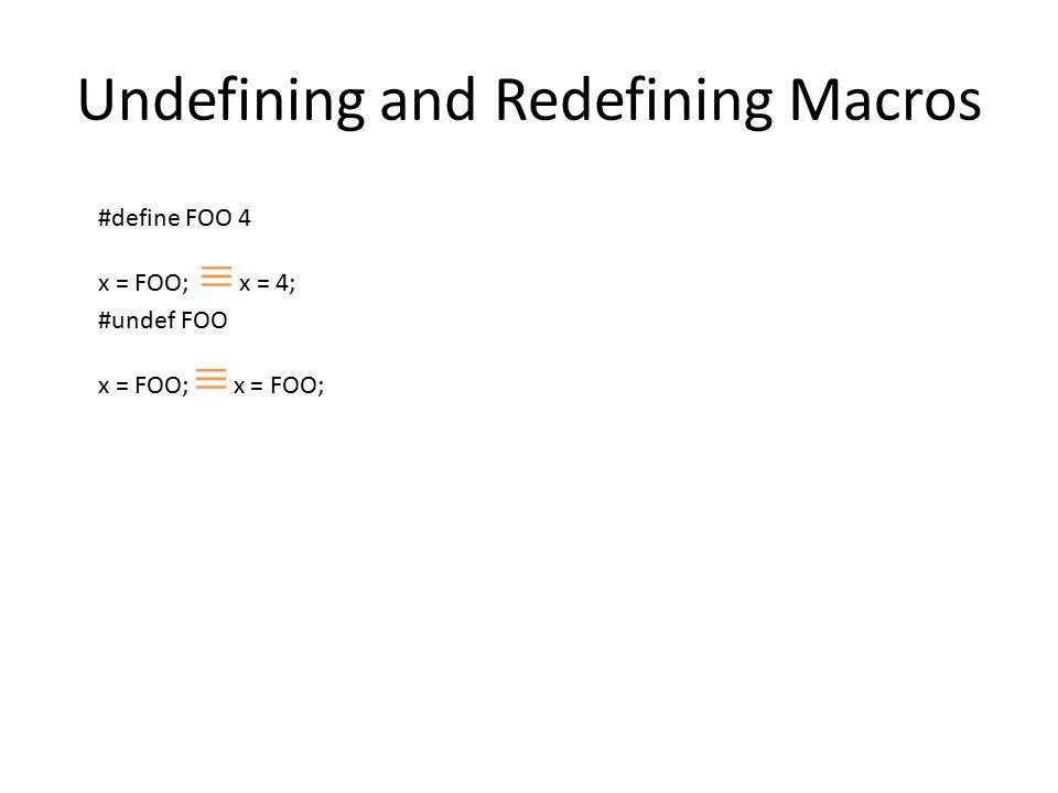 Undefining and Redefining Macros