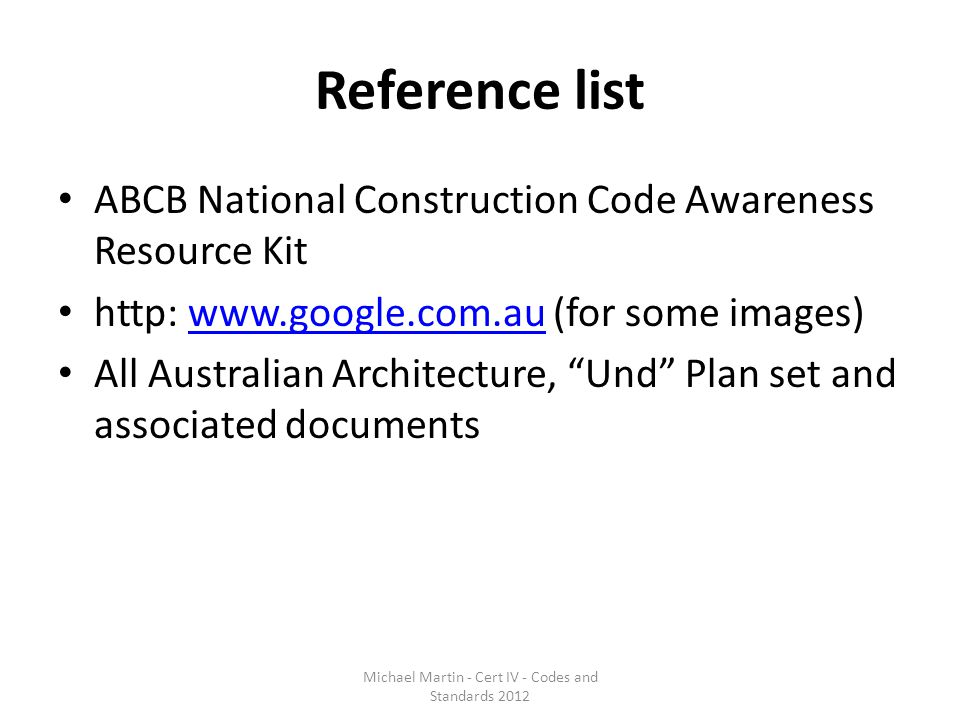 Michael Martin - Cert IV - Codes and Standards 2012
