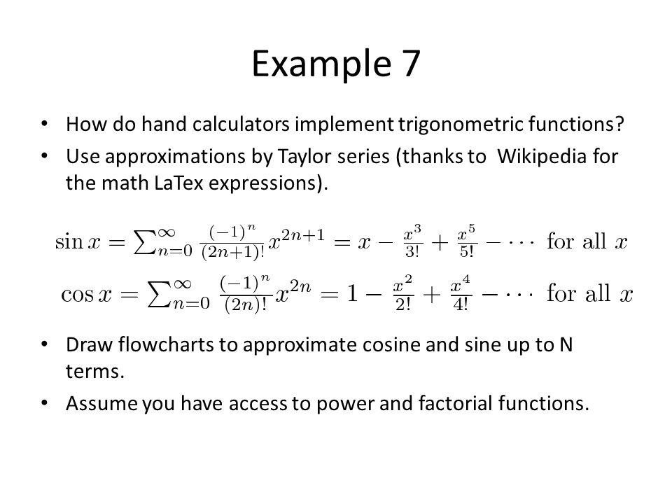 Example 7 How do hand calculators implement trigonometric functions