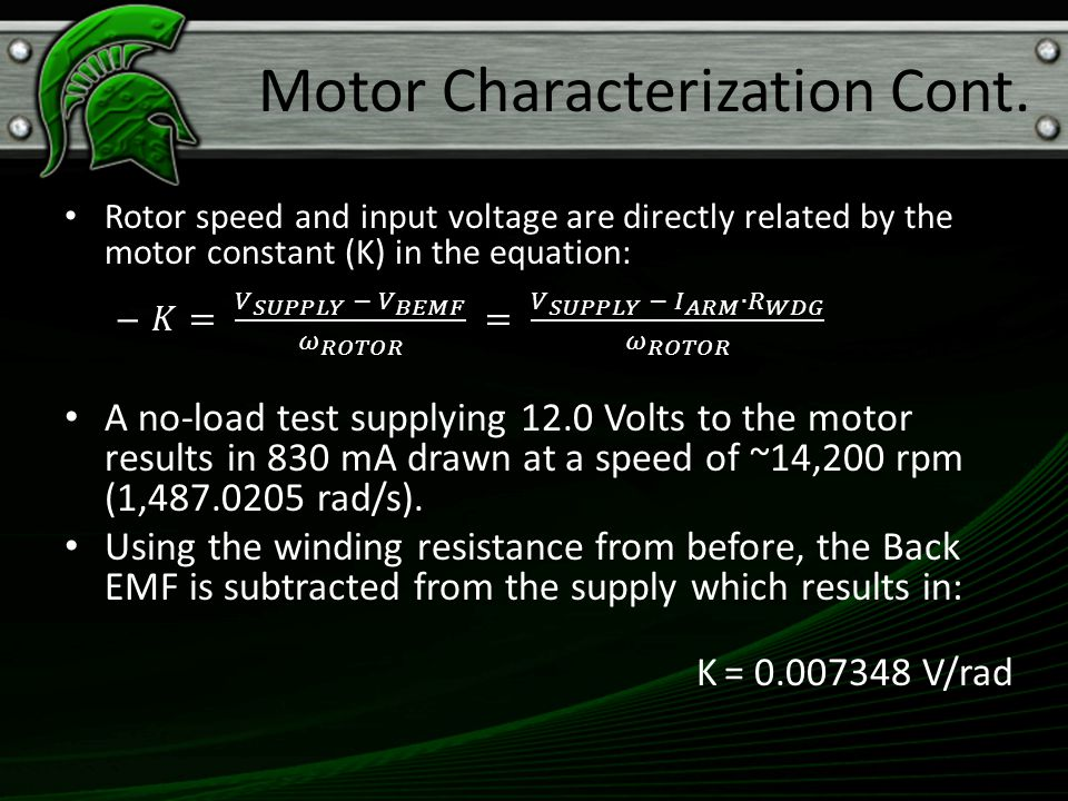 Motor Characterization Cont.