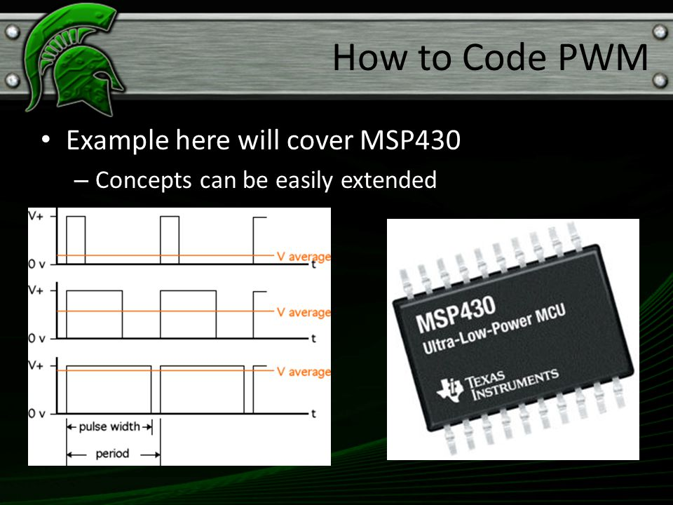 How to Code PWM Example here will cover MSP430