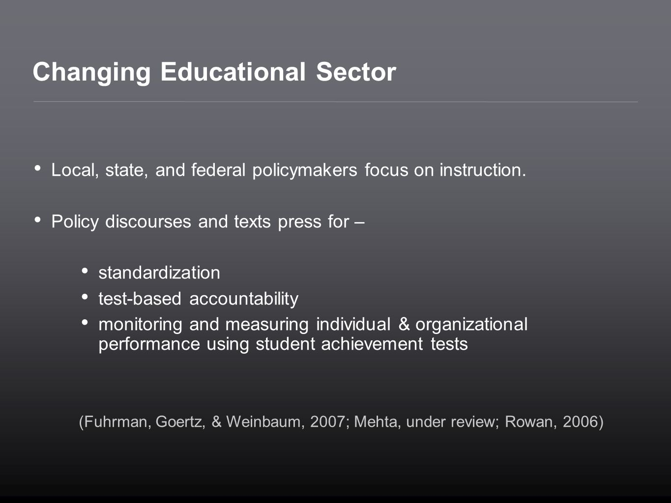 Changing Educational Sector
