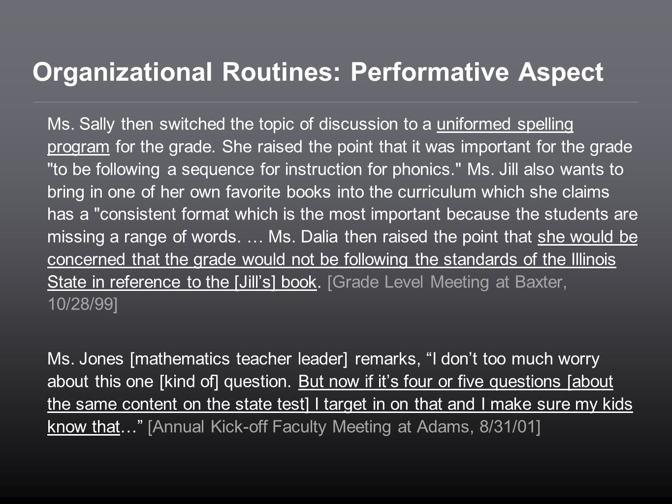 Organizational Routines: Performative Aspect