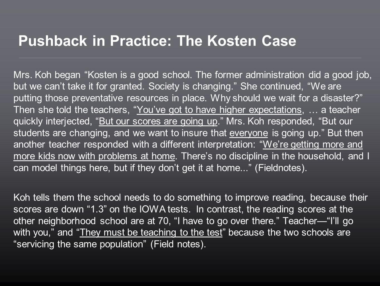 Pushback in Practice: The Kosten Case