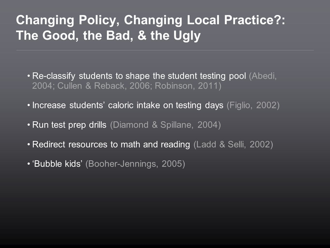 Changing Policy, Changing Local Practice