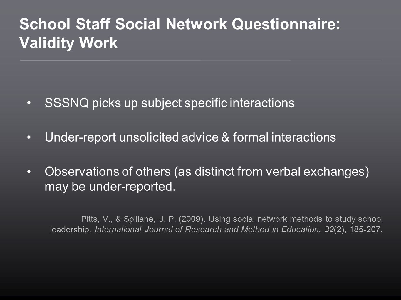 School Staff Social Network Questionnaire: Validity Work