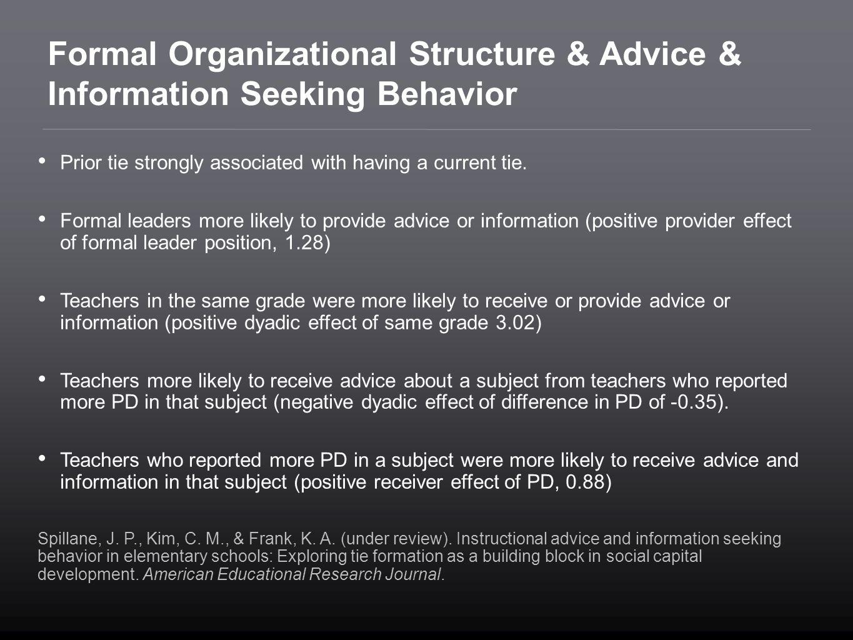 Formal Organizational Structure & Advice & Information Seeking Behavior