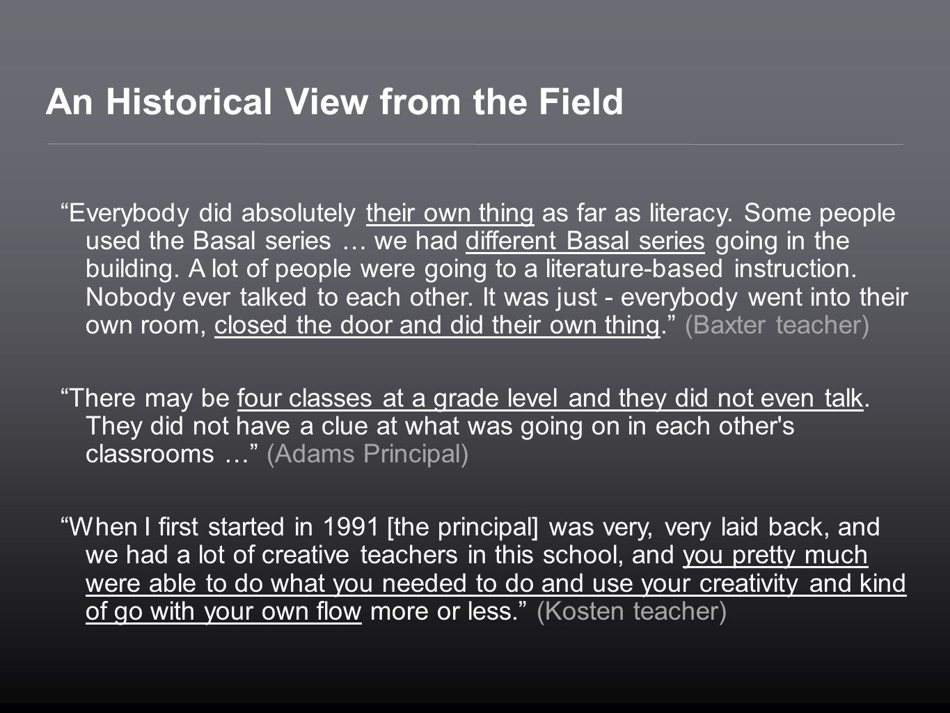 An Historical View from the Field