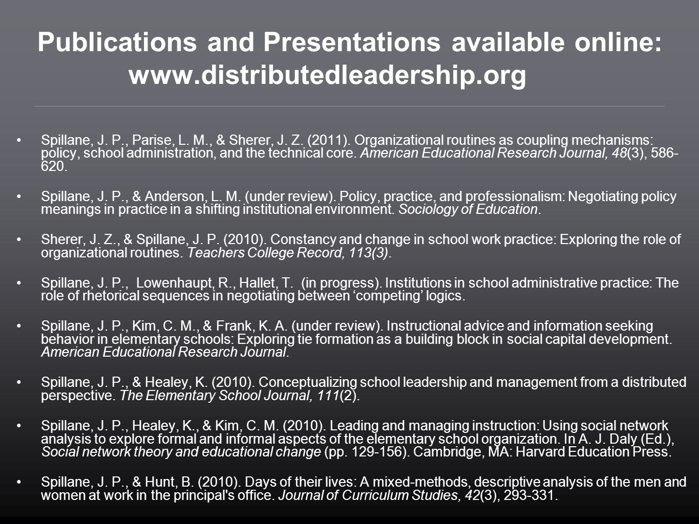 Publications and Presentations available online: www