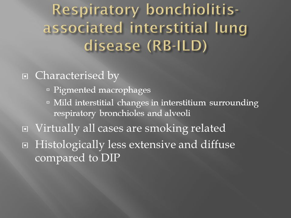 Respiratory bonchiolitis-associated interstitial lung disease (RB-ILD)