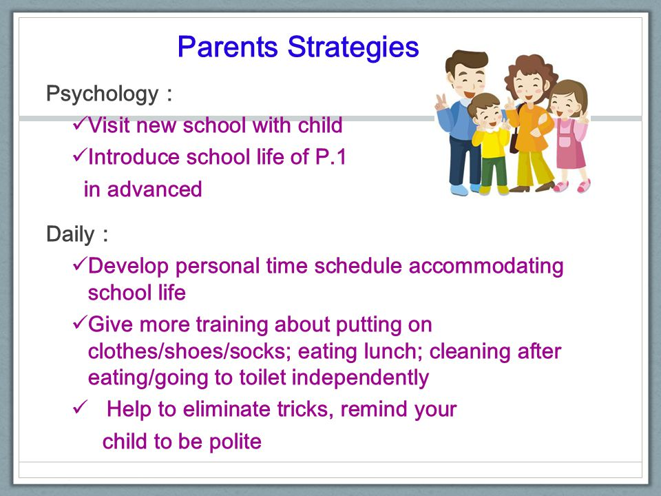 Parents Strategies Psychology: Visit new school with child