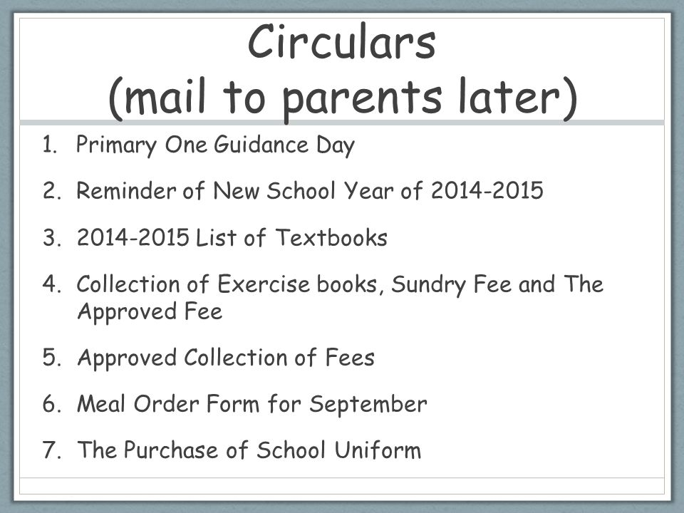 Circulars (mail to parents later)