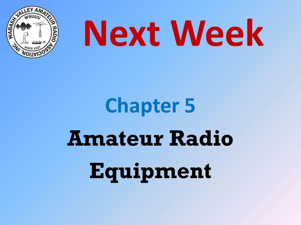 Chapter 5 Amateur Radio Equipment