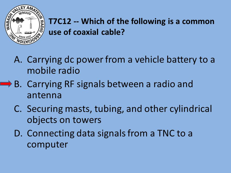 T7C12 -- Which of the following is a common use of coaxial cable