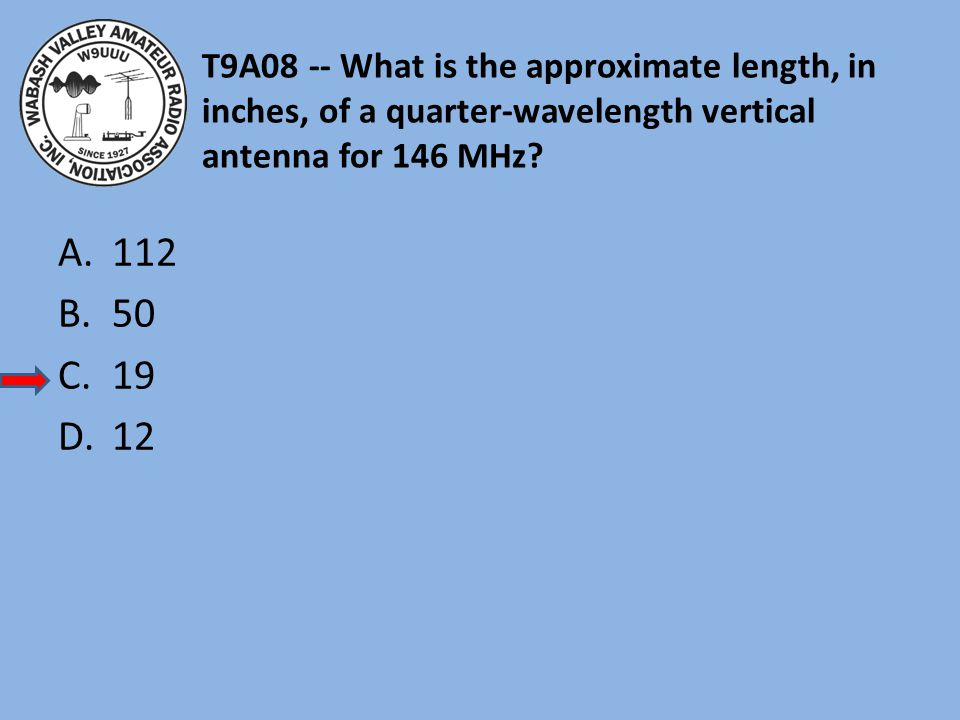 T9A08 -- What is the approximate length, in inches, of a quarter-wavelength vertical antenna for 146 MHz