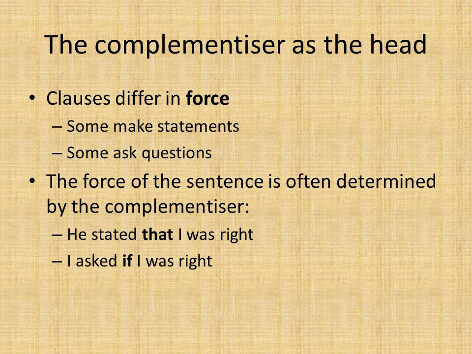 The complementiser as the head